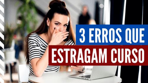 3 erros que estragam um curso online